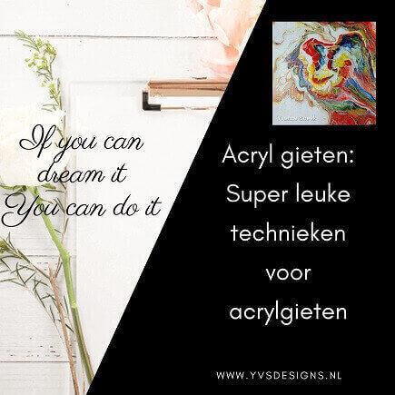 acrylgieten techniek
