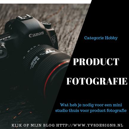productfotografie-wat heb je nodig voor een foto studio thuis-fototent-digitale camera-fotolampen-fotografie- yvdesigns