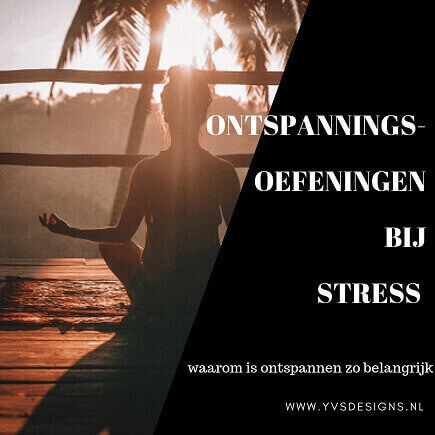 ontspanningsoefeningen-stress-ontspannen-oefeningen bij stress-3 simpele ontpanningsoefeningen