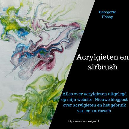 acrylgieten met airbrush-acrylgieten-airbrush-acrylverf-fluidart-acrylic pouring-acrylverf verdunnen-recepten acrylgieten-yvsdesigns