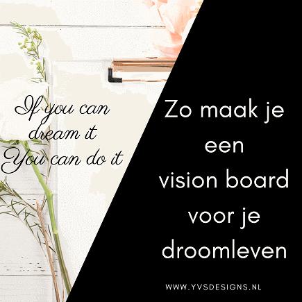 vision board maken-doelen volhouden met visie board-visie bord