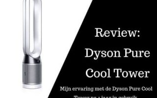 review Dyson Pure Cool Tower-luchtreiniger-ventilator