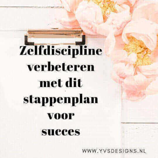 zelfdiscipline verbeteren stappenplan